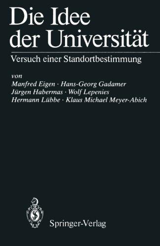 Die Idee der Universität: Versuch einer Standortbestimmung (German Edition)