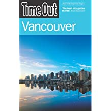 Time Out Vancouver - 1st Edition by Time Out Guides Ltd (2006-03-02)