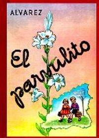 Parvulito, El (Biblioteca del Recuerdo) por Juan Antonio Pérez Álvarez