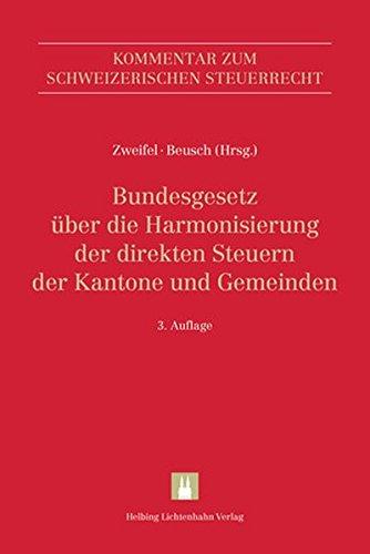 Kommentar zum Schweizerischen Steuerrecht / Bundesgesetz über die Harmonisierung der direkten Steuern der Kantone und Gemeinden (StHG)