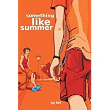 [Something Like Summer] (By: Jay Bell) [published: January, 2011]