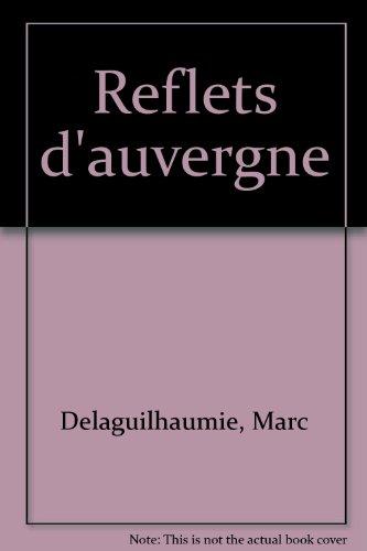 Reflets d'Auvergne