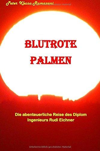 Blutrote Palmen by Peter Klessa Ramazani (2015-08-14)
