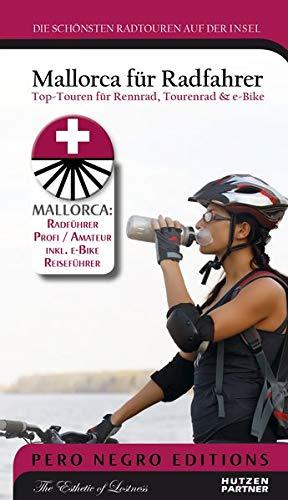 Mallorca für Radfahrer: Top-Touren für Rennrad, Tourenrad & e-Bike