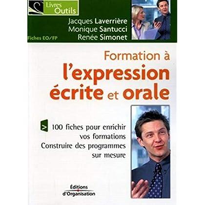 Formation à l'expression écrite et orale: 100 fiches