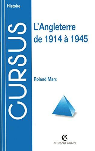 L'Angleterre de 1914 à 1945, 2e édition par Roland Marx
