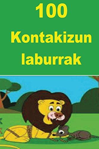 100  Kontakizun laburrak: Basque (Basque Edition)