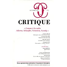Critique, N° 773, Octobre 2011 : Comme à la radio Adorno, Schaeffer, Veinstein, Szendy