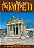 Kunst und Geschichte von Pompeji - Giuntoli Stefano