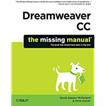 Dreamweaver CC: The Missing Manual by David Sawyer McFarland (2013-12-30)