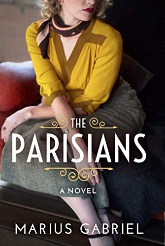 The Parisians (English Edition) por Marius Gabriel