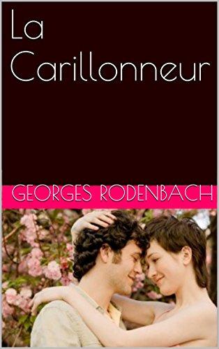 la-carillonneur-french-edition