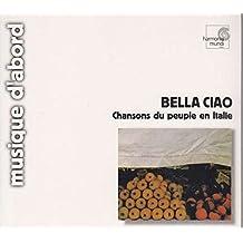 Bella Ciao Chansons du peuple en Italie