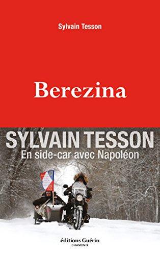 Berezina par Sylvain Tesson