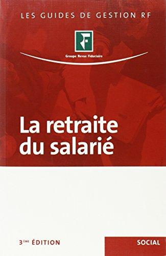 La retraite du salarié par  Revue fiduciaire