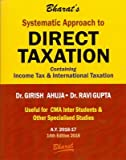 Systematic Approach to Direct Taxation (for CMA Inter Students and Other Specialised Studies)