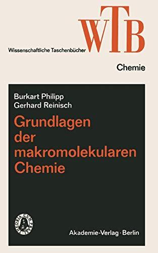 Grundlagen der makromolekularen Chemie (Wissenschaftliche Taschenbücher) (German Edition)