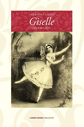 The Ballet Called Giselle por Cyril W. Beaumont