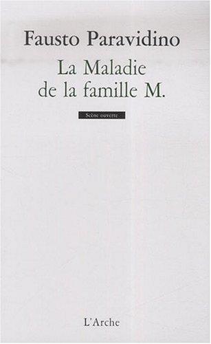 La Maladie de la famille M. par Fausto Paravidino