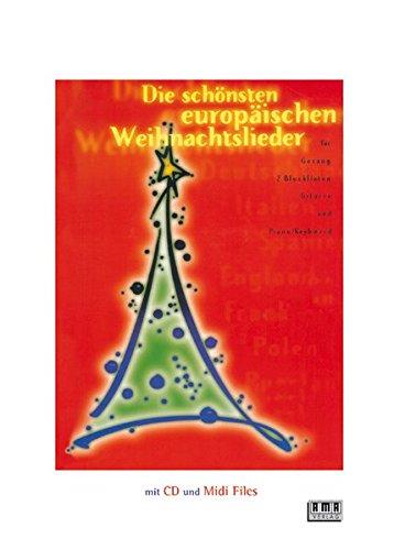 Die schönsten europäischen Weihnachtslieder: Für Gesang /2 Blockflöten /Gitarre und Piano /Keyboard