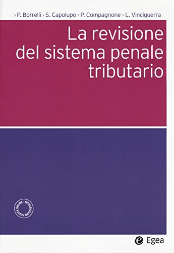 la-revisione-del-sistema-penale-tributario