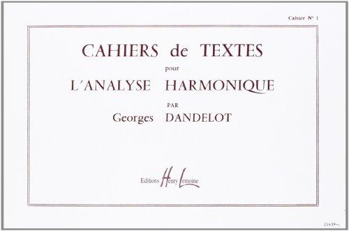 Cahiers de textes L'analyse harmonique Volume 1 par Georges Dandelot