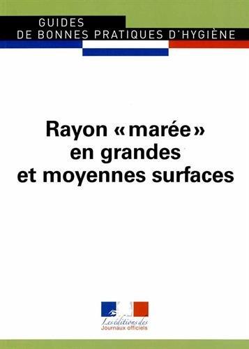 Rayon marée en grandes et moyennes surfaces - Ed 2002 - Guide des bonne spratiques d'hygiène n° 5927
