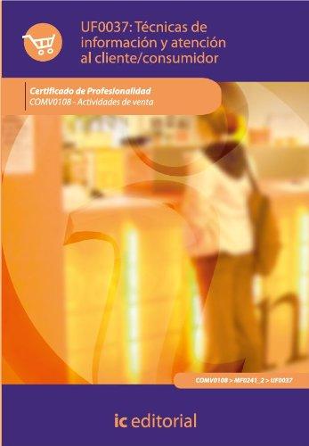 Técnicas de información y atención al cliente/consumidor. COMV0108