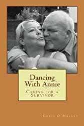 Dancing With Annie: Caring for a Survivor