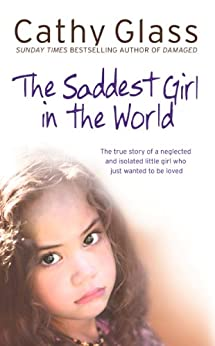 The Saddest Girl in the World by [Glass, Cathy]