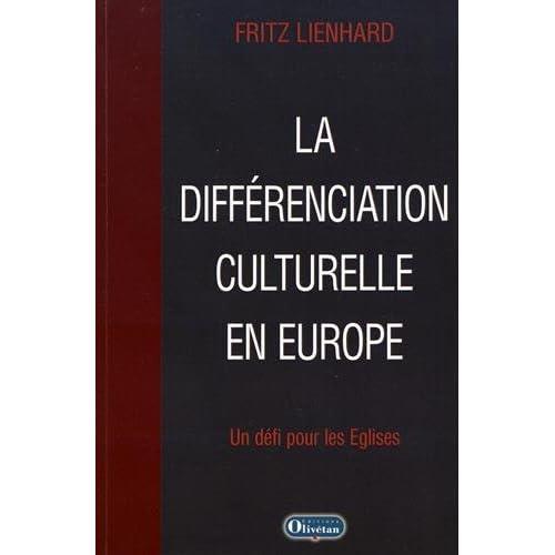 La différenciation culturelle en Europe : Un défi pour les Eglises