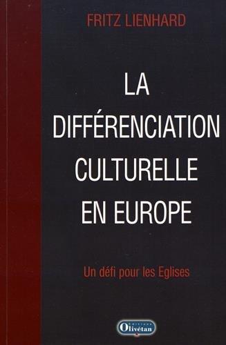 La différenciation culturelle en Europe : Un défi pour les Eglises par