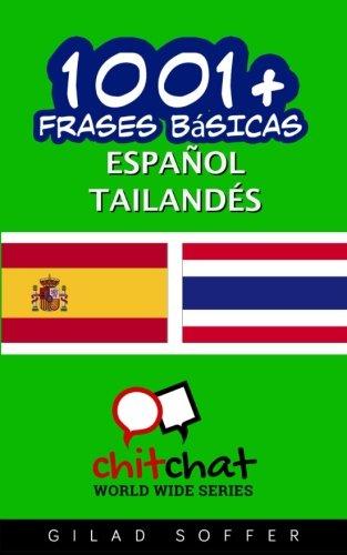 1001+ frases básicas español - tailandés por Gilad Soffer