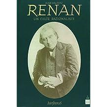 Renan: Un celte rationaliste