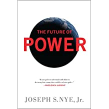 The Future of Power (English Edition)