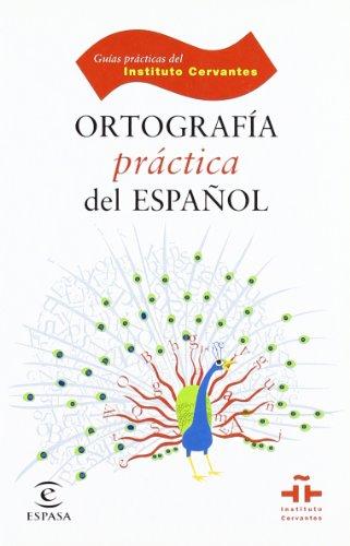 Ortografía práctica del español (GUÍAS PRÁCTICAS DEL INSTITUTO CERVANTES) por Francisco Marcos Marín