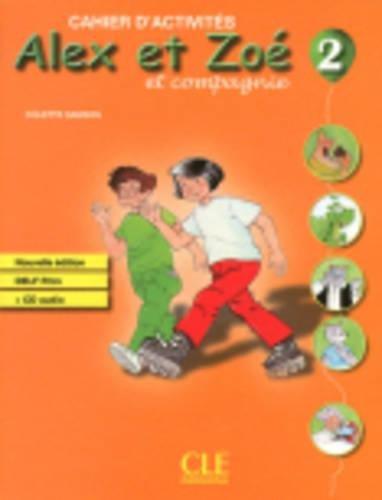Alex ET Zoe ET Compagnie - Nouvelle Edition: Cahier D'Activites 2 + CD-Audio Delf Prim por Colette Samson