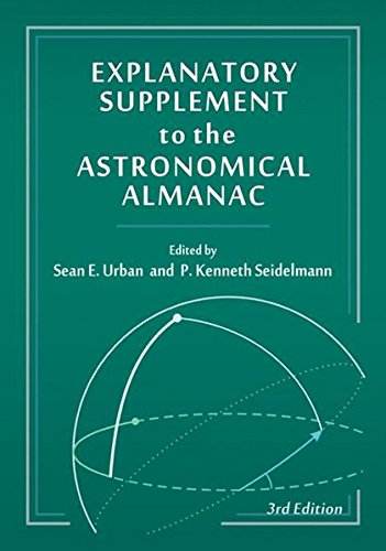 Explanatory Supplement to the Astronomical Almanac