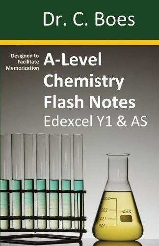 A-Level Chemistry Flash Notes Edexcel Year 1 & AS: Condensed Revision Notes - Designed to Facilitate Memorisation (Coloured Chemistry Revision Cards) por Dr. C. Boes