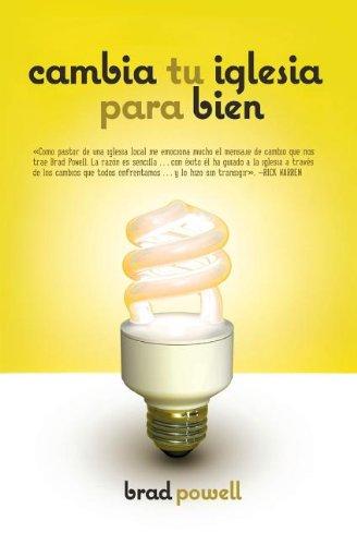 Cambia Tu Iglesia Para Bien Spanish Edition