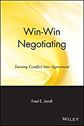 [(Win-Win Negotiating : Turning Conflict into Agreement)] [By (author) Fred Edmund Jandt ] published on (April, 1987)