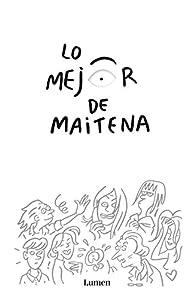Lo mejor de Maitena par Maitena