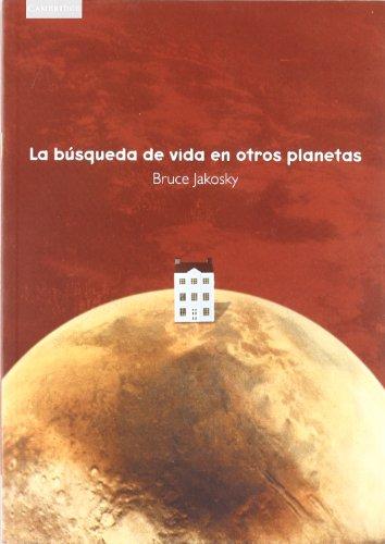 La búsqueda de vida en otros planetas (Astronomía)