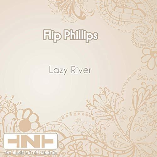 Lazy River (Phillip Rivers Pop)