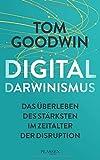 Digitaldarwinismus: Das Überleben der Stärksten im Zeitalter der Disruption