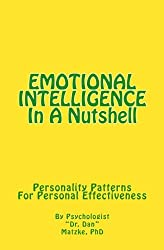 EMOTIONAL INTELLIGENCE In A Nutshell: Personality Patterns For Personal Effectiveness (Cambridge Studies in Medieval Life and Thought: Fourth Serie)