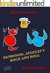 Demonios, �ngeles y rock and roll II...