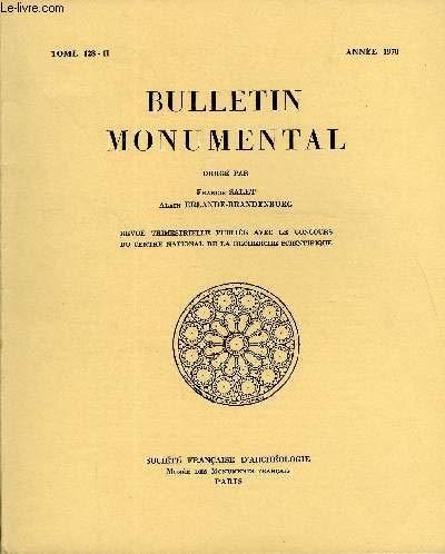 BULLETIN MONUMENTAL TOME 128 N°2 - UNE VIERGE TOURNAISIENNE A ARBIOS (JURA) ET LE PROBLEME DES VIERGES DE HAL. CONTRIBUTION A LA CHRONOLOGIE ET A LA TYPOLOGIE PAR ROBERT DIDIER, MICHAEL HENSS, J. ADOLF SCHMOLLGEN. EISENWERTH par HENSS MICHAEL DIDIER ROBERT