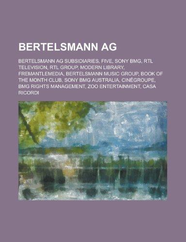 Bertelsmann AG: Bertelsmann, Bertelsmann Music Group, Book of the Month  Club, Zoo Entertainment, Casa Ricordi, Nicholas Firth, Bmg Mus