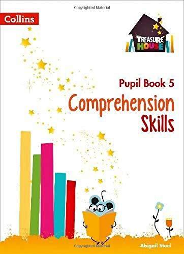 Comprehension Skills Pupil Book 5 (Treasure House) por Abigail Steel